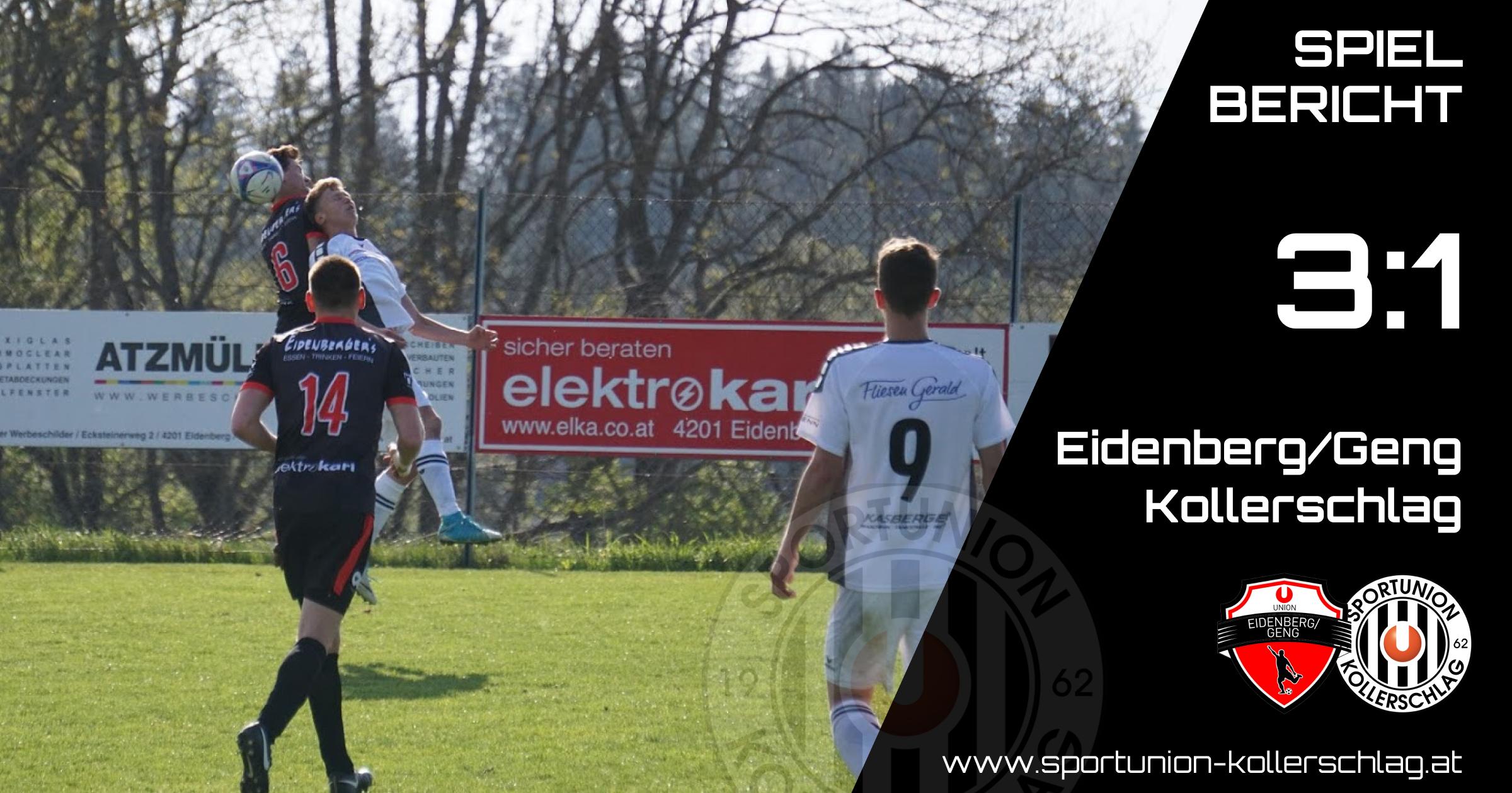 Trotz bester Chancen verliert unsere Mannschaft in Eidenberg/Geng mit 3:1