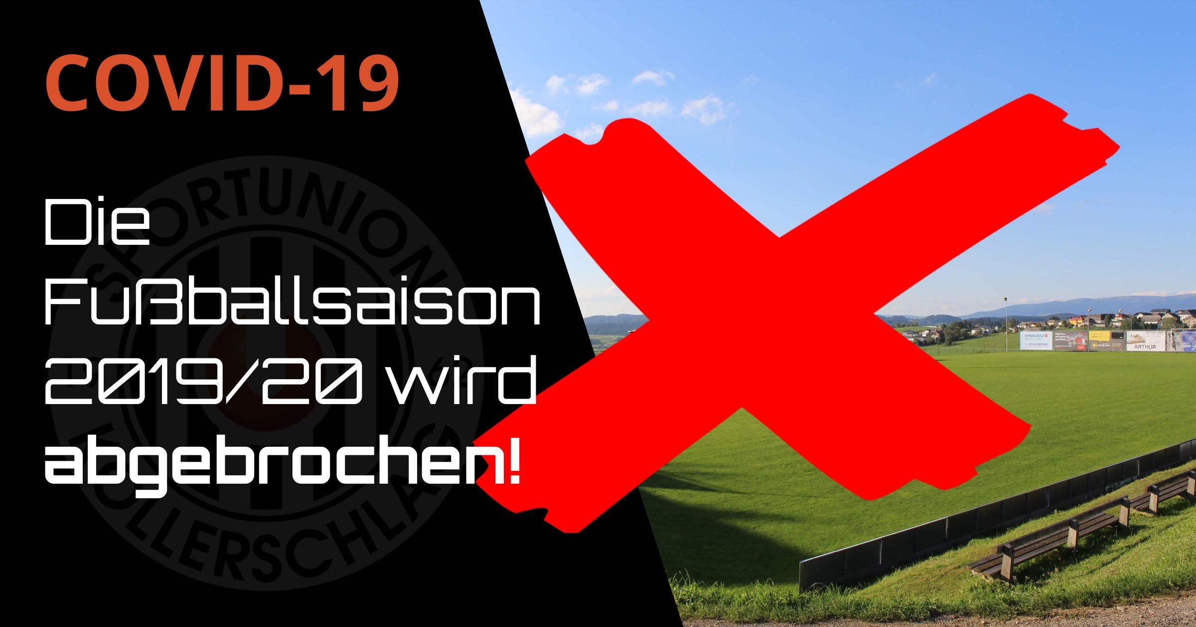Die Fußballsaison 2019/20 wird abgebrochen!
